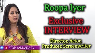 Roopa Iyer Exclusive Full Interview | Frankly Speaking with Abhi Ram | Top Kannada TV