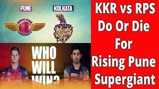 KKR Vs. Supergiant Pune: Do Or Die For Supergiant Pune