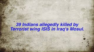 39 Indians Killed by Terrorist Wing ISIS in Iraq's Mosul
