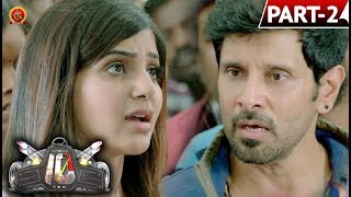 Vikram Ten Telugu Full Movie Part 2 - Vikram, Samantha