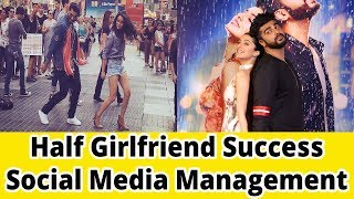 Half Girlfriend Success = Social Media Management