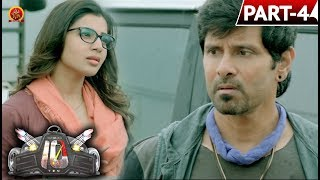 Vikram Ten Telugu Full Movie Part 4 - Vikram, Samantha