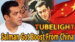 Salman Khan Got Boost From China || Movies 2017 Tubelight