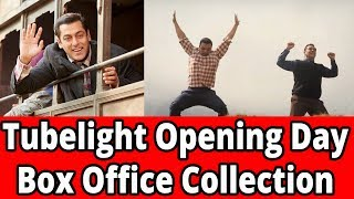 Tubelight opening day box office collection is Trailer & Best is yet to come