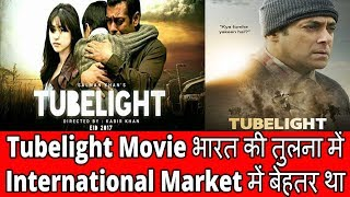 Tubelight Movie Did better in International Market than India - Movies 2017