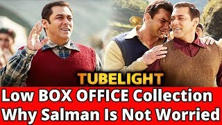 Tubelight Low BO Collection || Why Salman Is Not Worried