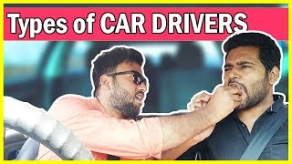 Types of CAR DRIVERS in INDIA || KG is Here
