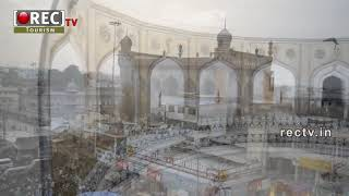 Charminar History And Tourism Spots In Hydearabad  South Indian Tourism    RECTV india