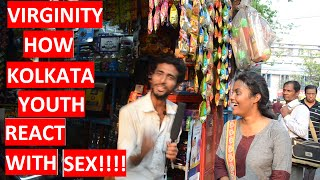 [HIT] KOLKATA SPEAK ABOUT VIRGINITY| HOW KOLKATA USE SEX FOR FUN !!