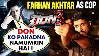 Shahrukh Khan's DON 3 Confirmed, Farhan Akhtar To Play A COP
