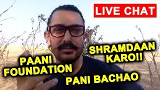 Aamir Khan LIVE CHAT On Facebook With FANS   Talks On Paani Foundation