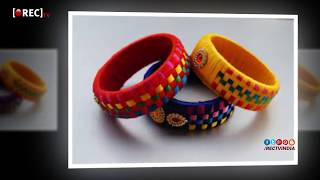 Latest Silk Thread Bangles I 2018 I Silk Thread Bangles New Designs ideas | rectv india