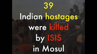 The Modi Govt blatantly lied about the status of the 39 Indian hostages who were killed in Iraq.