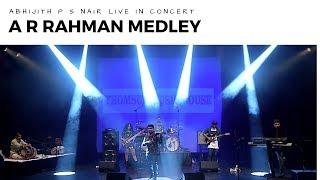 A.R. Rahman Medley | Abhijith P S Nair Live In Concert | Mohini Dey|Munbe Va|Violin Fusion Band