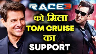 Now TOM CRUISE Wish Good Luck To Salman Khan's RACE 3