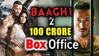 Baaghi 2 Will Cross 100 CRORE At Box Office | Tiger Shroff | Disha Patani