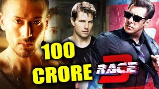 Salman Khan's RACE 3 Gets Best Wishes From TOM CRUISE,  Baaghi 2 Will Cross 100 CRORE At Box Office