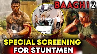 Baaghi 2 Special Screening For STUNTMEN | Tiger Shroff, DIsha Patani