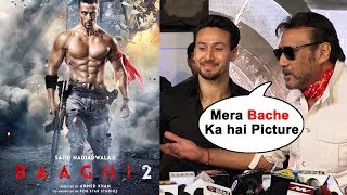Mere Bache Ka Picture Hai | Jackie Shroff Review On Baaghi 2 | Tiger Shroff