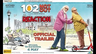 102 Not Out | Official Trailer | Amitabh Bachchan | Rishi Kapoor | Releasing May 4th