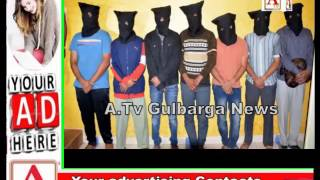 One Man killed & 8 Accused Arrested in Gulbarga A.Tv News 6-12-2016