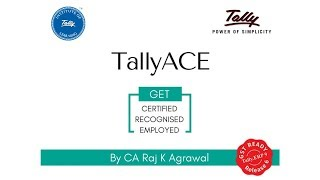 Tally Ace | Fundamentals of Accounting by Tally Institute of Learning (Faculty: CA Raj K Agrawal)
