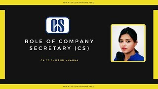 Role of Company Secretary (CS) by CA CS Shilpum Khanna