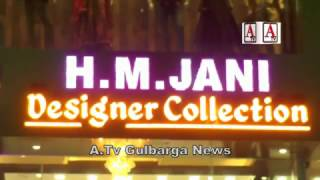Grand Opening H M JANI Designer Collection Gulbarga A.Tv News 5-2-2017