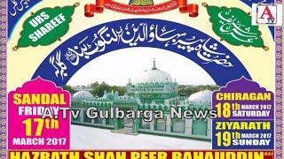 Urs Hazrath Shah Peer Bahauddin Urf Langot Band Rh Gulbarga A.Tv News 6-3-2017