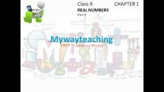 Math Class 10 Chapter 1 Part I|Real Numbers|Real numbers for class 10