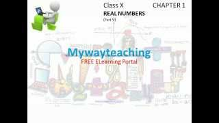 Math Class 10 Chapter 1 Part V|Real numbers|Real numbers for class 10