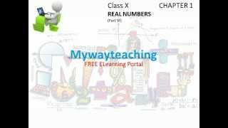 Math Class 10 Chapter 1 Part VI|Real numbers|Real numbers for class 10