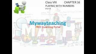Math Class 8 Chapter 16 Part II|Playing with Numbers|Playing with Numbers for class 8|