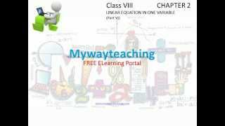 Math Class 8 Chapter 2 Part VI|Linear Equations in One Variable for class 8