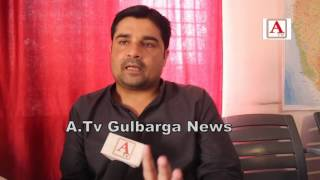 Adv Wahaj Baba Gulbarga North Se MIM Candidate A.Tv News 30-4-2017