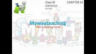 Math Class 9 Chapter 14 Part VIII| STATISTICS|STATISTICS for class 9|