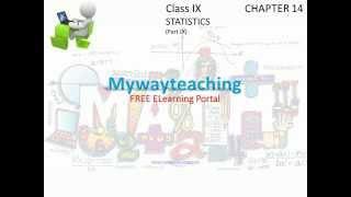 Math Class 9 Chapter 14 Part IX|STATISTICS|STATISTICS for class 9|