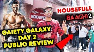 BAAGHI 2 | DAY 2 PUBLIC REVIEW | Gaiety Galaxy HOUSEFULL | Tiger Shroff