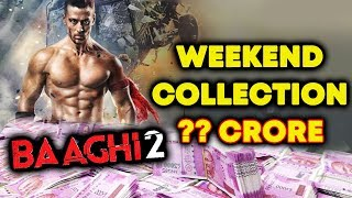 BAAGHI 2 Weekend Box Office Collection | BOX OFFICE Prediction | Tiger Shroff