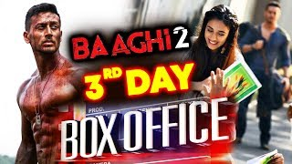 BAAGHI 2 STORM On DAY 3 | Box Office Collection | Prediction | Tiger Shroff