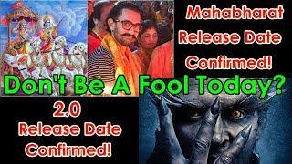 Aamir Khan's Mahabharat Series And 2.0 Release Date Is Confirmed! April Fool Day Guys