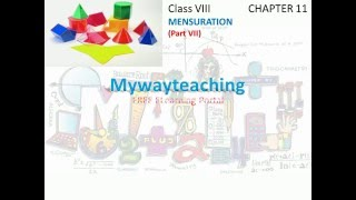 Math Class 8 Chapter 11 Part VII|Mensuration| Mensuration for class 8|