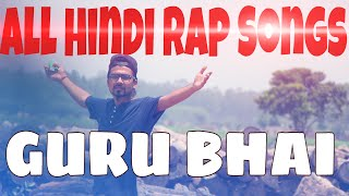 HINDI RAP | Non Stop Hindi Rap | HINDI RAP by GURU BHAI