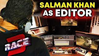 Salman Khan TURNS Editor For RACE 3 | Sikander Karega DHAMAKA