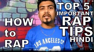 [HINDI] Top 5 Simple and Important Rhymes or Lyrics tips for RAPPERS | HOW TO RAP IN HINDI | tips