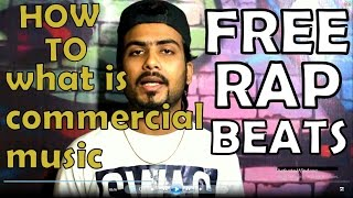 What is Commercial Music & Free Rap Beats - HINDI RAP - HOW TO RAP IN HINDI by Guru Bhai