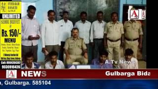 Gulbarga Me 4 inter State Lootere Arrested A.Tv News 1-6-2017