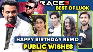 Remo D'Souza - Birthday Wishes From the Fans | Best Wishes For Salman Khan's RACE 3