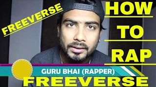 HOW TO RAP IN HINDI Secret | Free Verse in Music | HINDI | GURU BHAI | Knowladge VIDEO