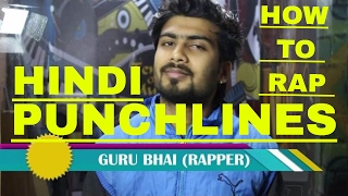 Howtorap | Punchlines | HINDI RAP | 2017 | GURU BHAI | INDIAN HIPHOP | HOWTORAP DESI RAPPERS
